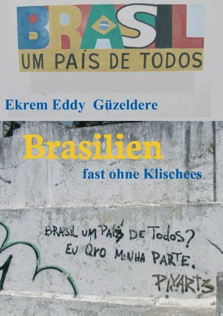Brasilien als Buch von Ekrem Eddy Güzeldere