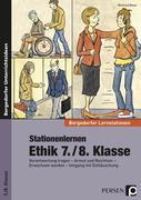 Stationenlernen Ethik 7./8. Klasse