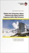 Hütten der Schweizer Alpen,