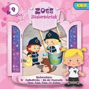 Zoes Zauberschrank 09: Bücherschätze / Fußballtricks / Feuerwehr / Im Galopp
