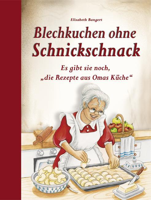 Blechkuchen ohne Schnickschnack als Buch