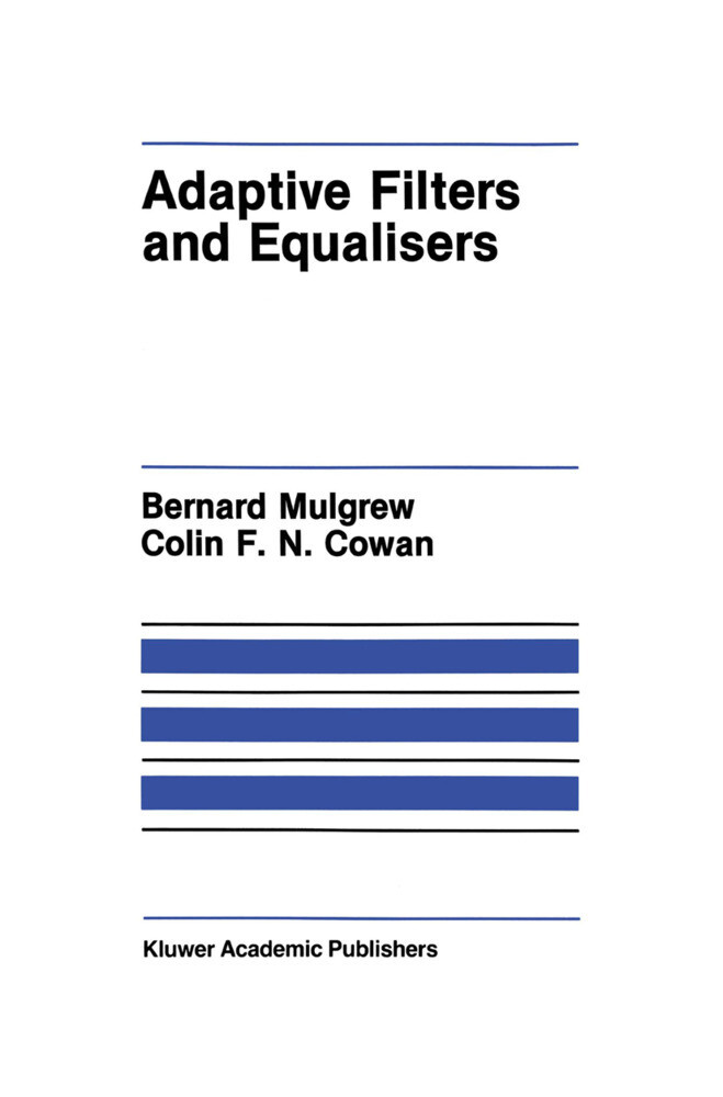 Adaptive Filters and Equalisers als Buch