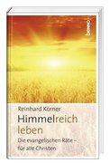 Himmelreich leben