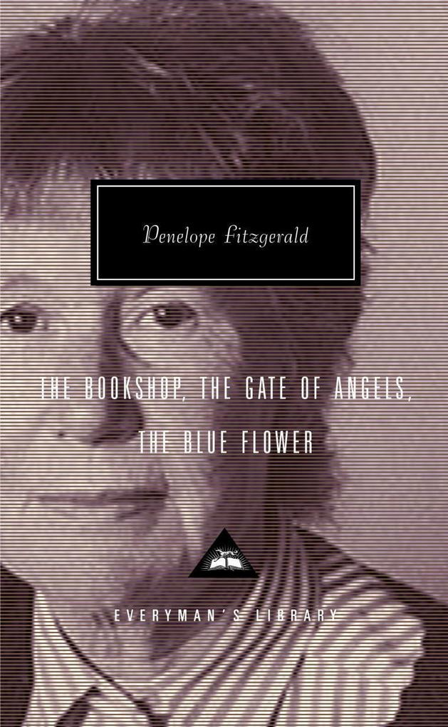 The Bookshop, the Gate of Angels, the Blue Flower als Buch