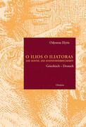 O Ilios O Iliatoras / Die Sonne, die Sonnenherrscherin