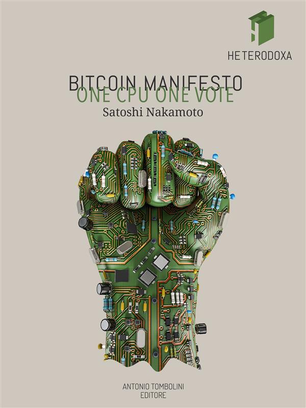 Bitcoin Manifesto: ONE CPU ONE VOTE als eBook D...