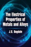 The Electrical Properties of Metals and Alloys