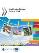 Health at a Glance: Europe 2014