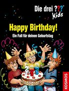 Die drei ??? Kids. Happy Birthday! (drei Fragezeichen)