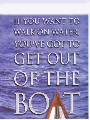 If You Want to Walk on Water, You've Got to Get Out of the Boat als Taschenbuch