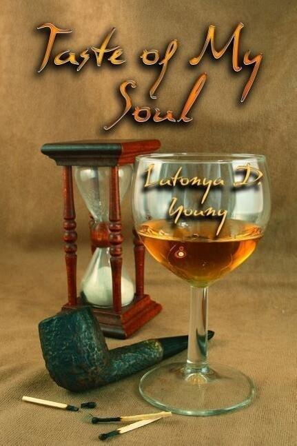 Taste of My Soul als Taschenbuch von Latonya Young