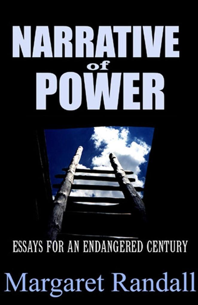 Narrative of Power: Essays for an Endangered Century als Taschenbuch