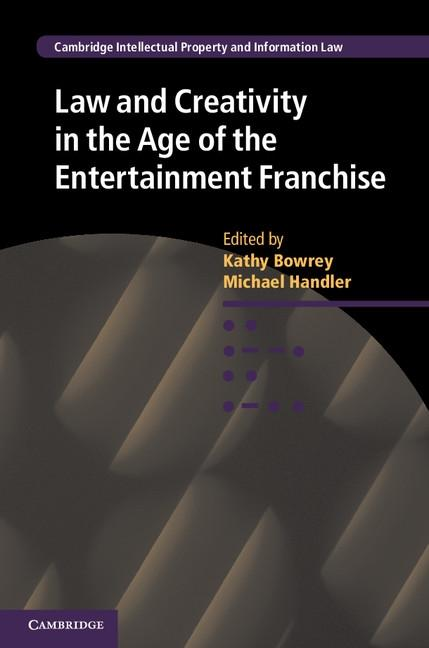 Law and Creativity in the Age of the Entertainm...