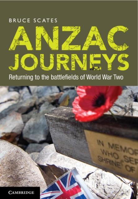 Anzac Journeys als eBook Download von Bruce Scates