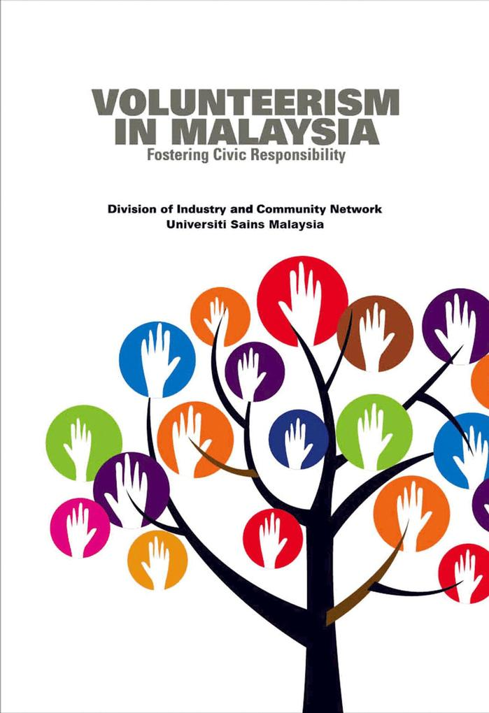 Volunteerism In Malaysia Fostering Civic Respon...