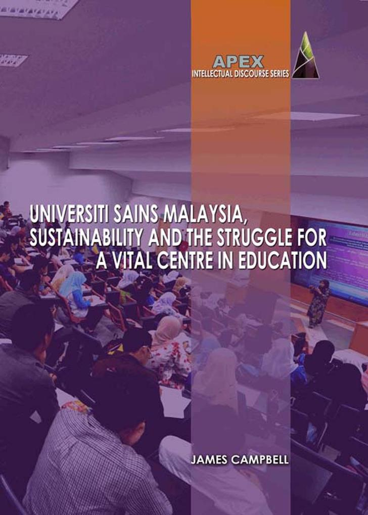 Universiti Sains Malaysia, Sustainability and t...
