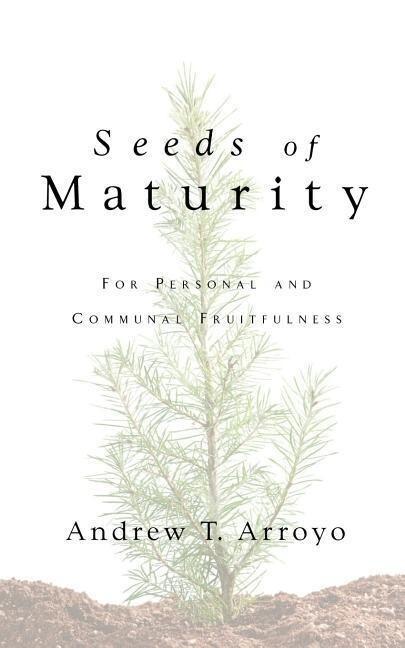 Seeds of Maturity als Taschenbuch