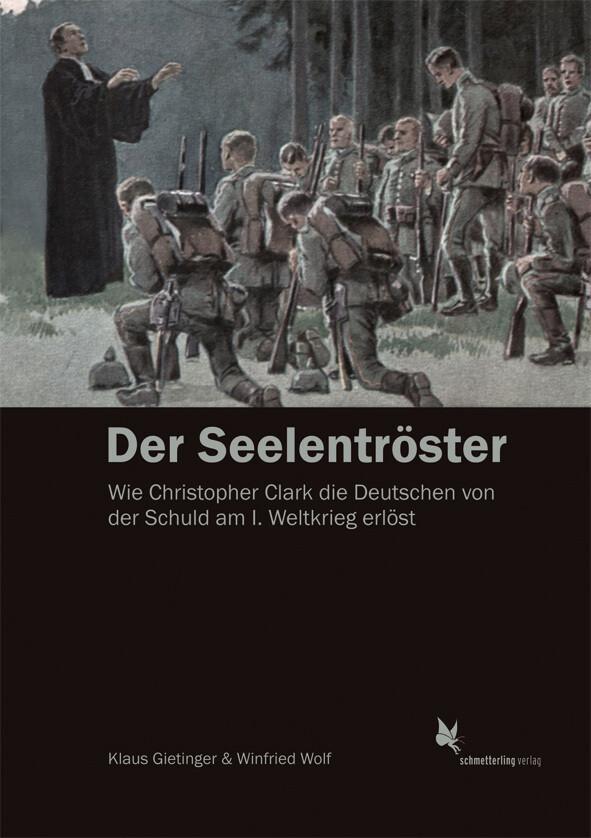 Der Seelentröster als Buch von Klaus Gietinger,...