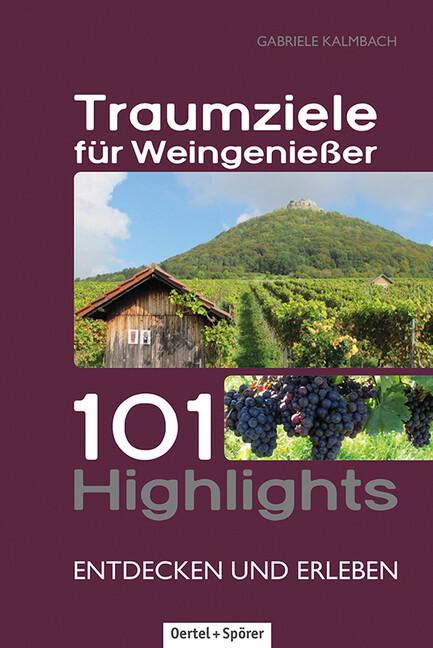 Traumziele für Weingenießer als Buch von Gabrie...