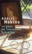 Le pays du lieutenant Schreiber / Le roman d'une vie