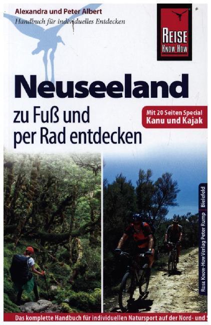 Reise Know-How: Neuseeland zu Fuß und per Rad e...