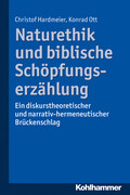 Naturethik und biblische Schöpfungserzählung