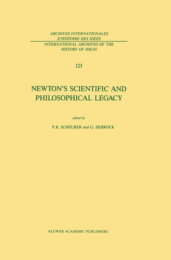 Newton's Scientific and Philosophical Legacy als Buch