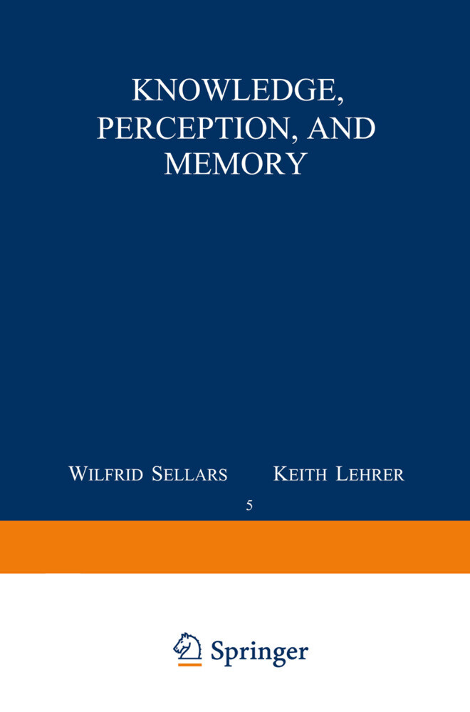 Knowledge, Perception and Memory als Buch
