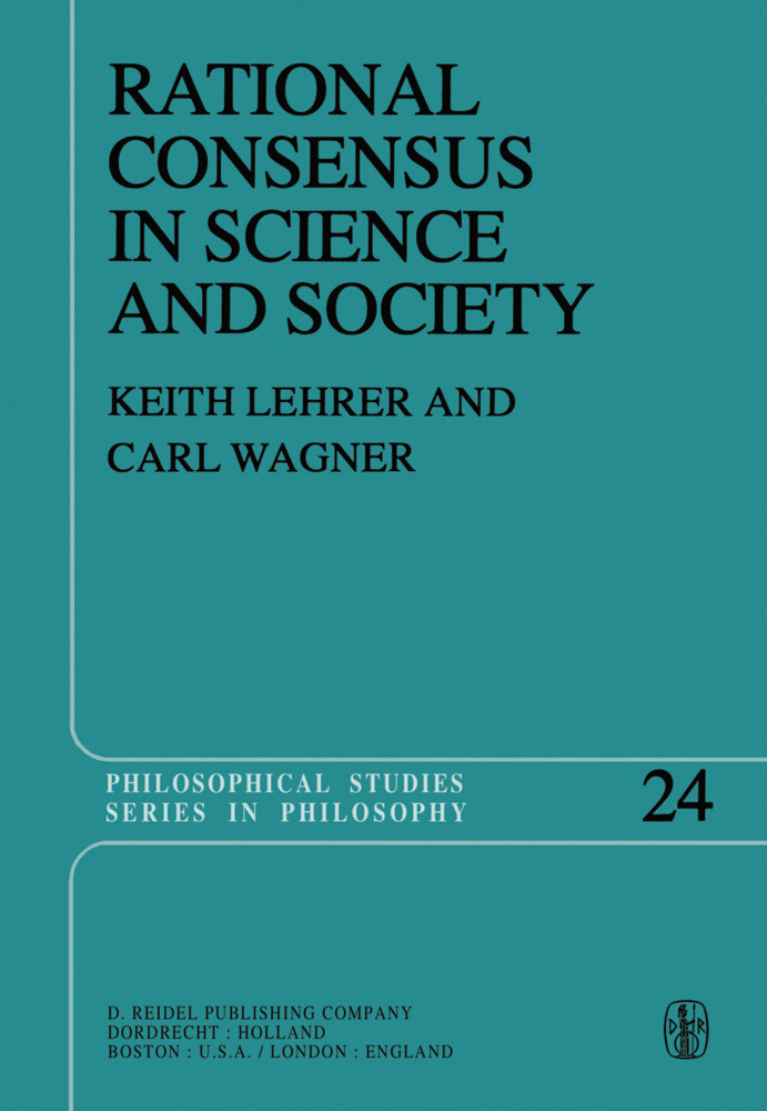 Rational Consensus in Science and Society als Buch