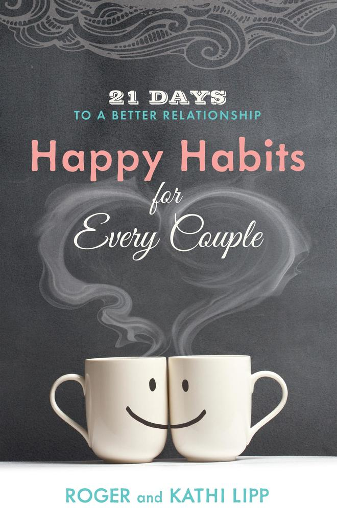 Happy Habits for Every Couple als eBook Downloa...