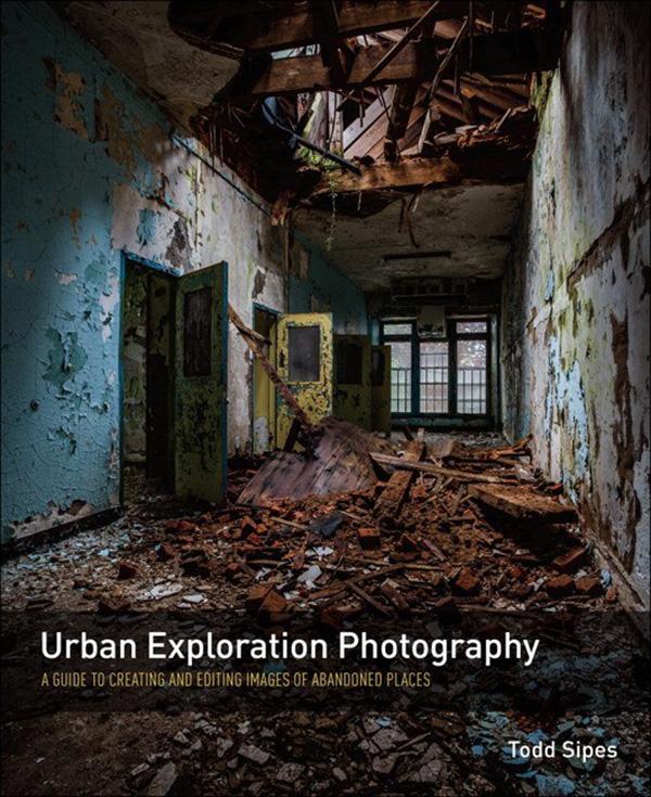 Urban Exploration Photography als eBook Downloa...
