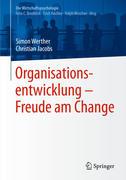 Organisationsentwicklung - Freude am Change