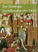 Das Göttinger Barfüßerretabel von 1424