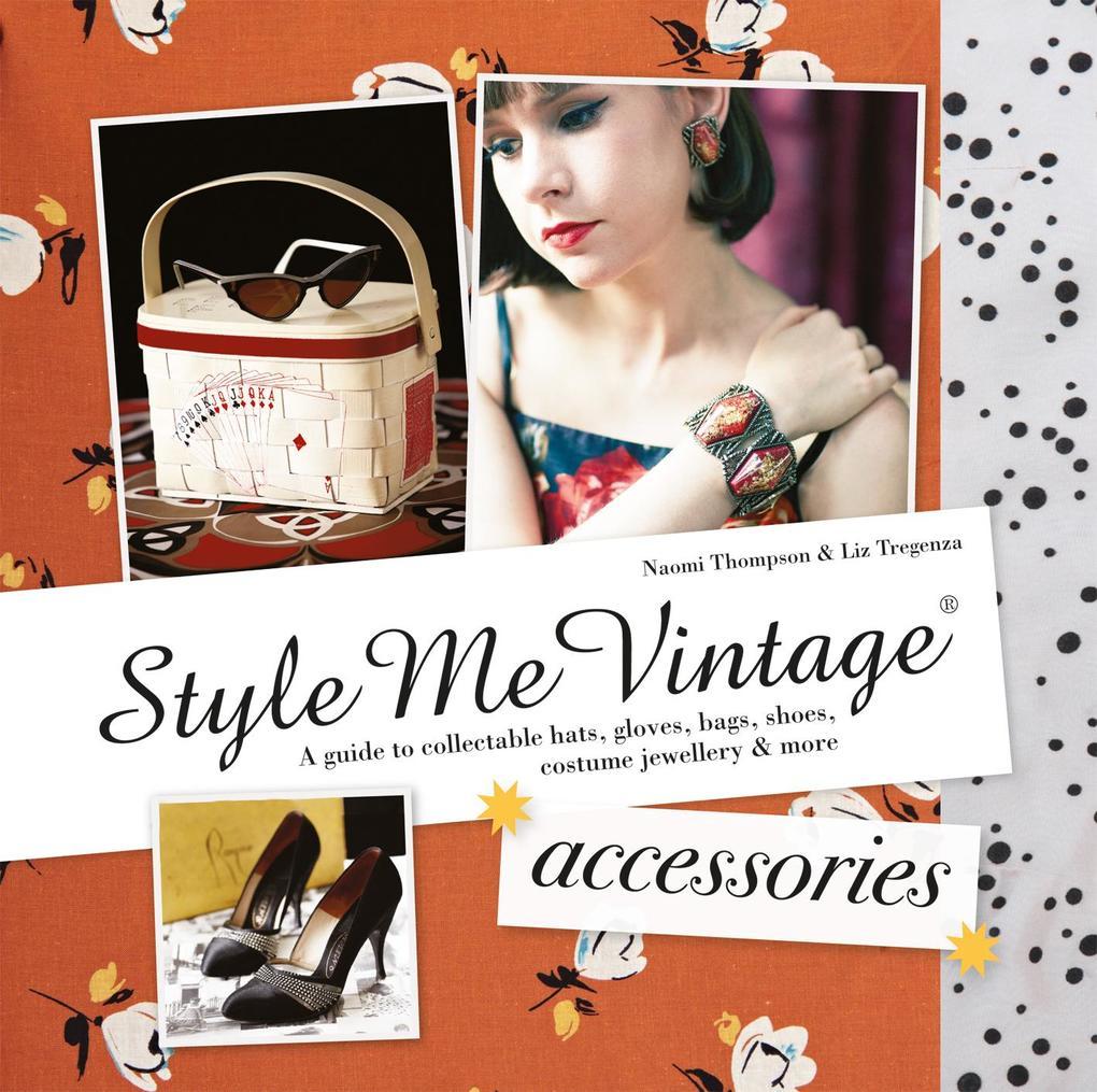 Style Me Vintage: Accessories als eBook Downloa...