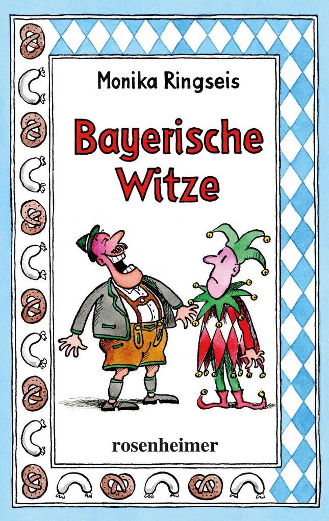 Bayerische Witze als eBook Download von Monika ...
