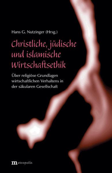 Christliche, jüdische und islamische Wirtschaftsethik als Buch