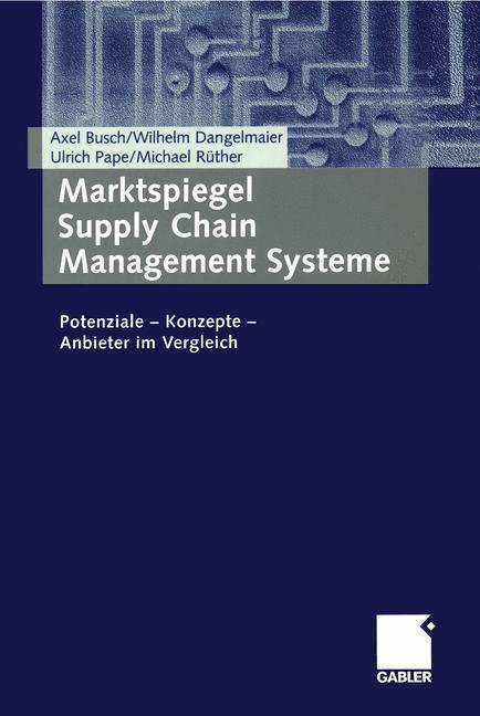 Marktspiegel Supply Chain Management Systeme als Buch