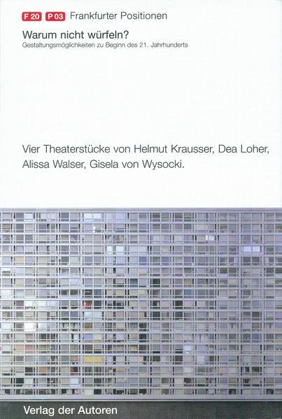 Frankfurter Positionen 2003. Warum nicht würfeln? als Buch