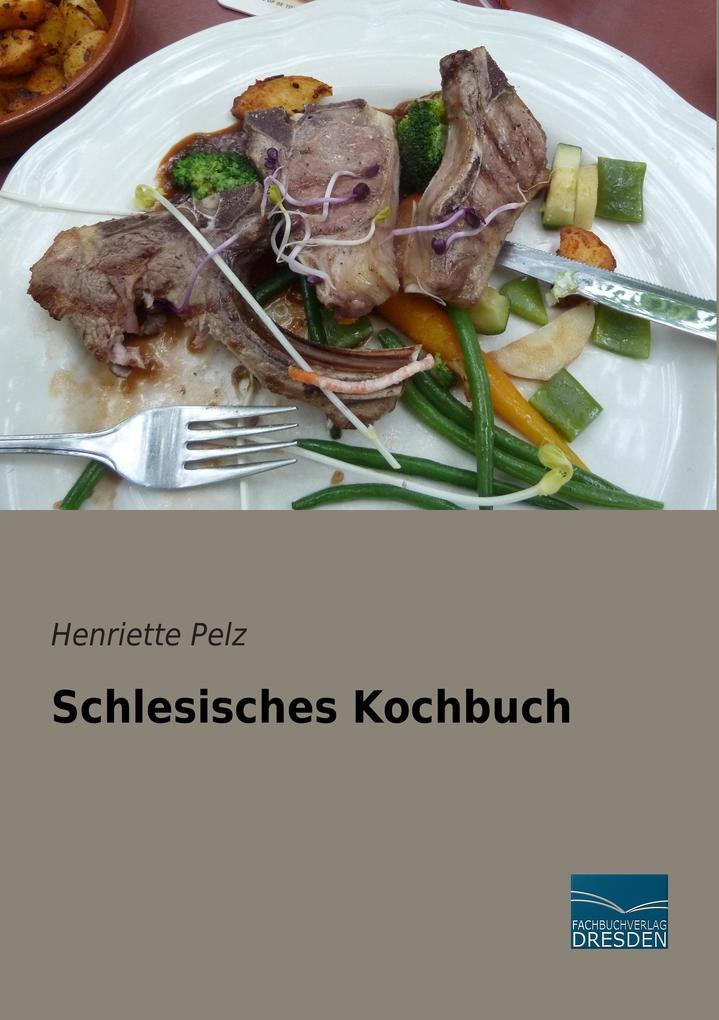 Schlesisches Kochbuch als Buch von