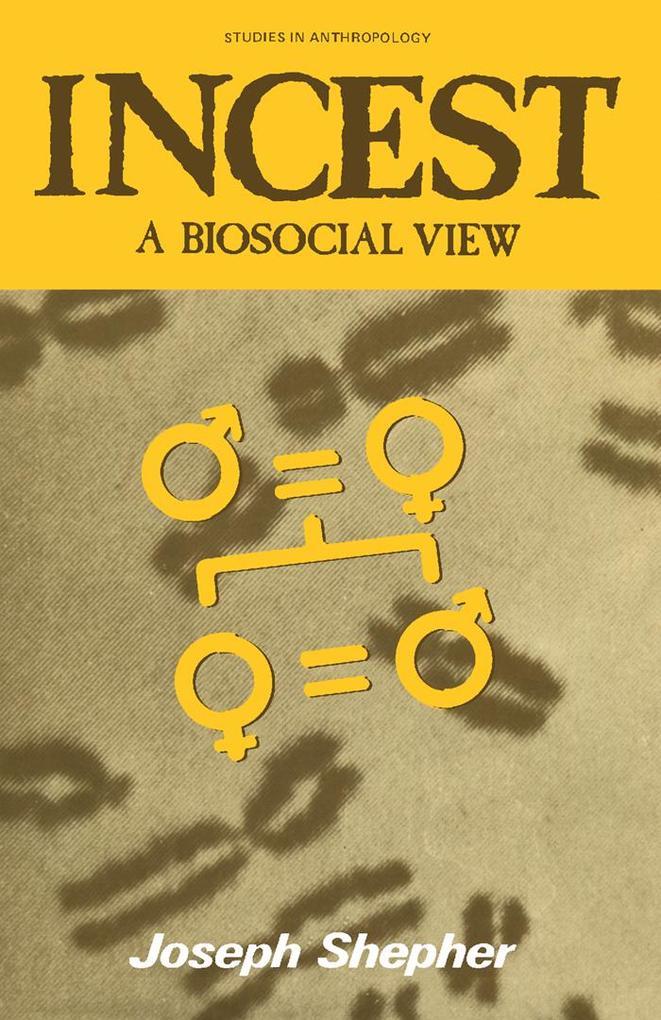 Incest: A Biosocial View als eBook Download von...