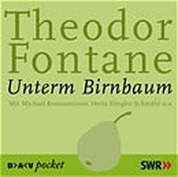 Unterm Birnbaum. 2 CDs als Hörbuch
