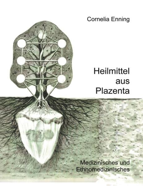 Heilmittel aus Plazenta als Buch