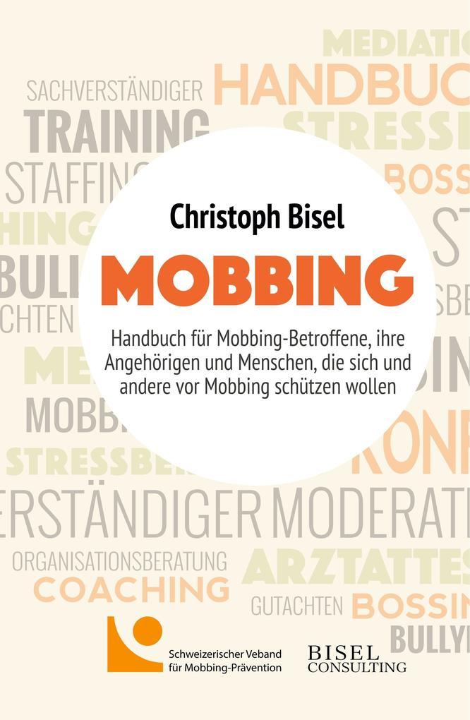 Mobbing - Handbuch für Mobbing-Betroffene, ihre...