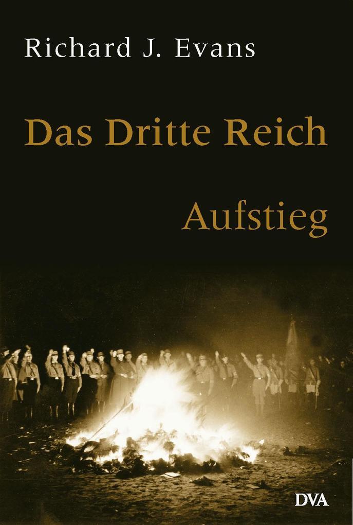 Das dritte Reich. Aufstieg. Band 1 als Buch