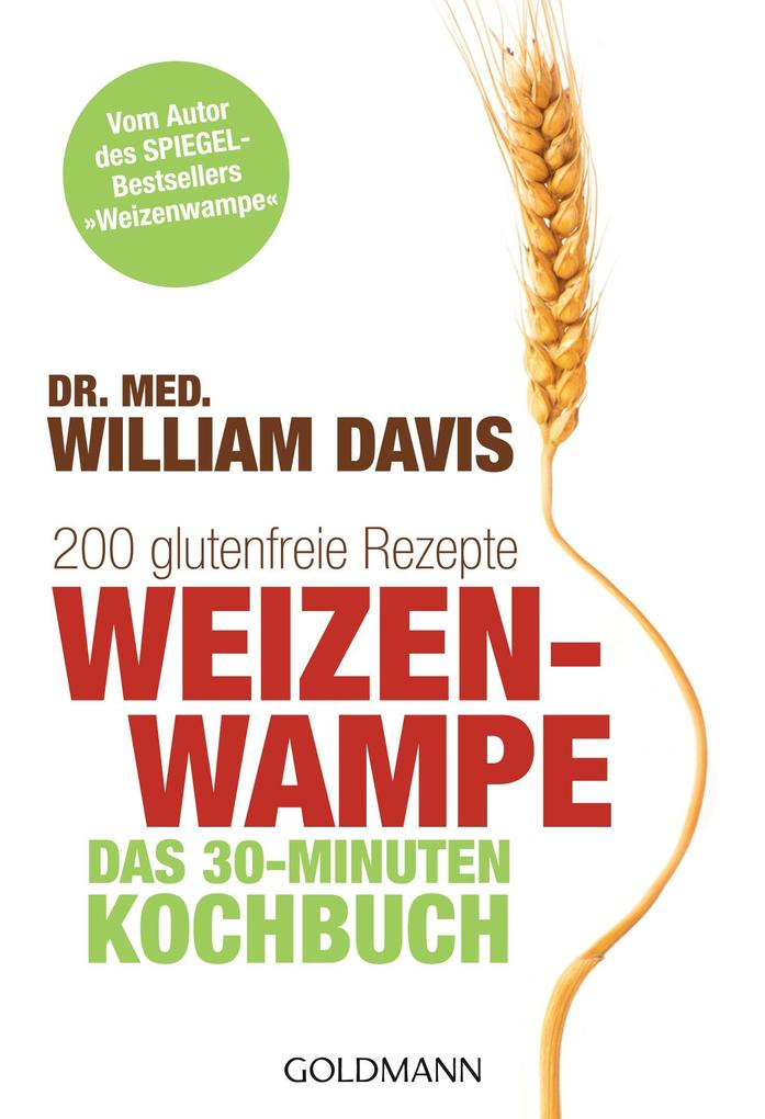 Weizenwampe - Das 30-Minuten-Kochbuch als eBook...
