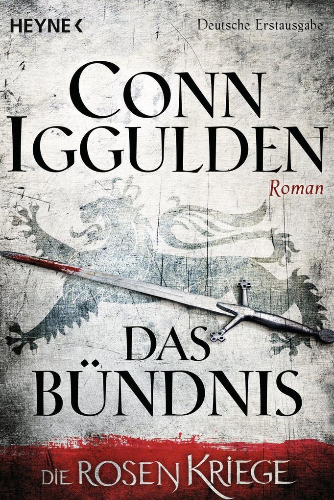 Das Bündnis als eBook Download von Conn Iggulden