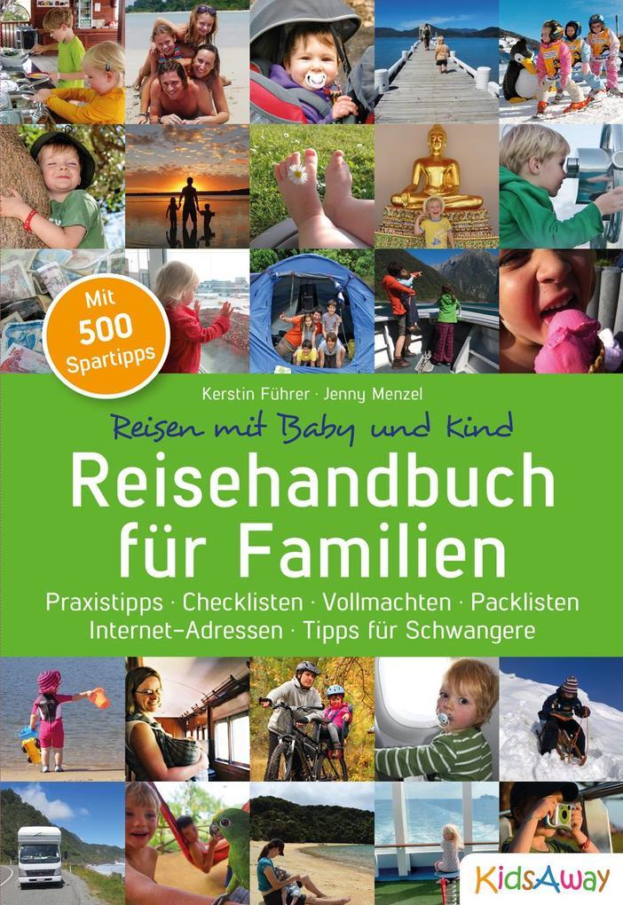 Reisehandbuch für Familien: Reisen mit Baby und...
