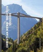 Christian Menn - Brücken. Bridges