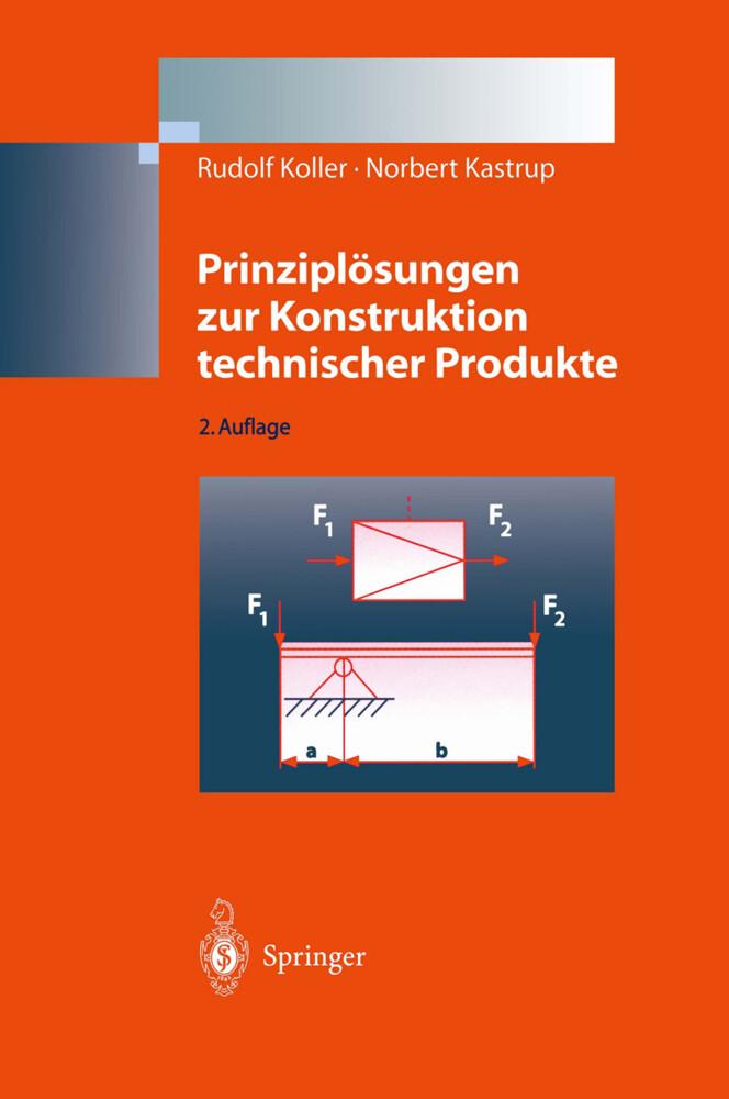 Prinziplösungen zur Konstruktion technischer Produkte als Buch