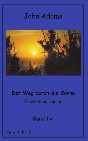 Der Weg durch die Sonne, Band IV als Buch